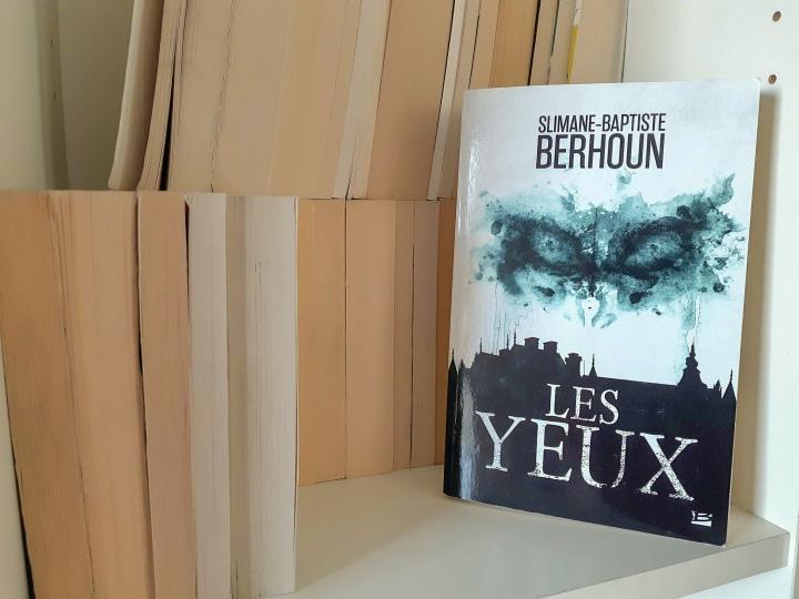 Lecture – Les Yeux de Slimane-Baptiste Berhoun